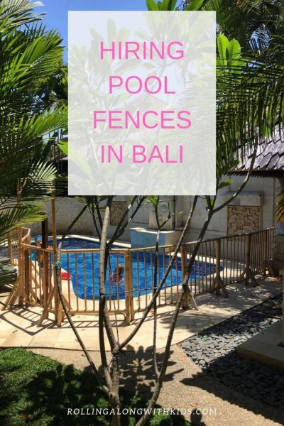 Bali Pool fence hire