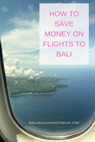 Booking cheap flights to Bali - Rolling Along With Kids
